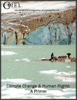 Featured CIEL Climate Change Publication - Climate Change & Human Rights: A Primer